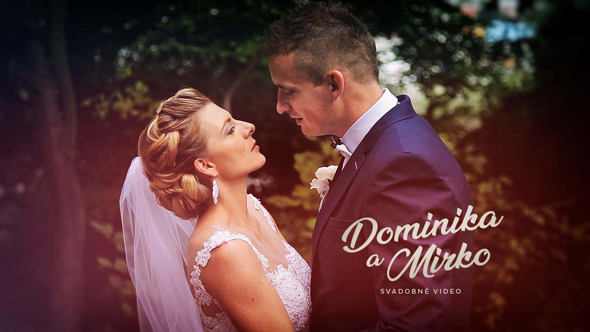 Dominika a Mirko Svadba