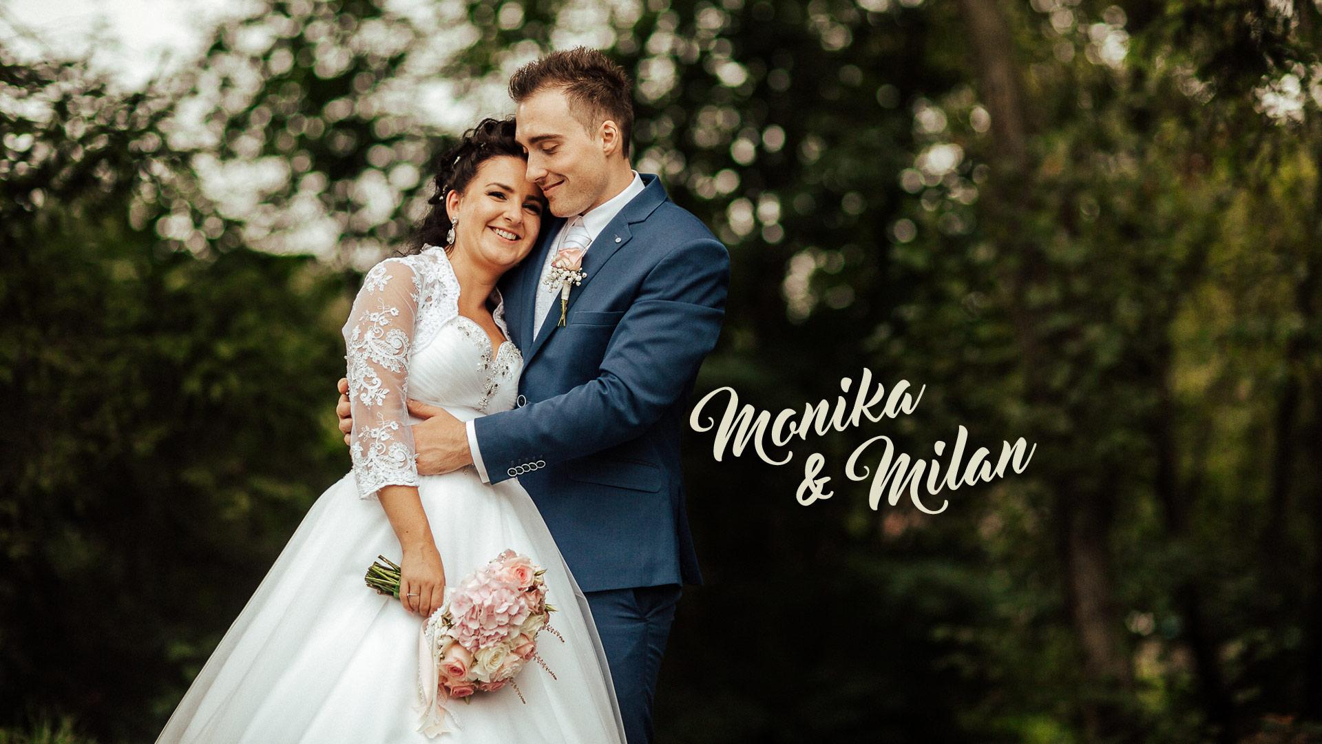 Monika a Milan Svadobné video