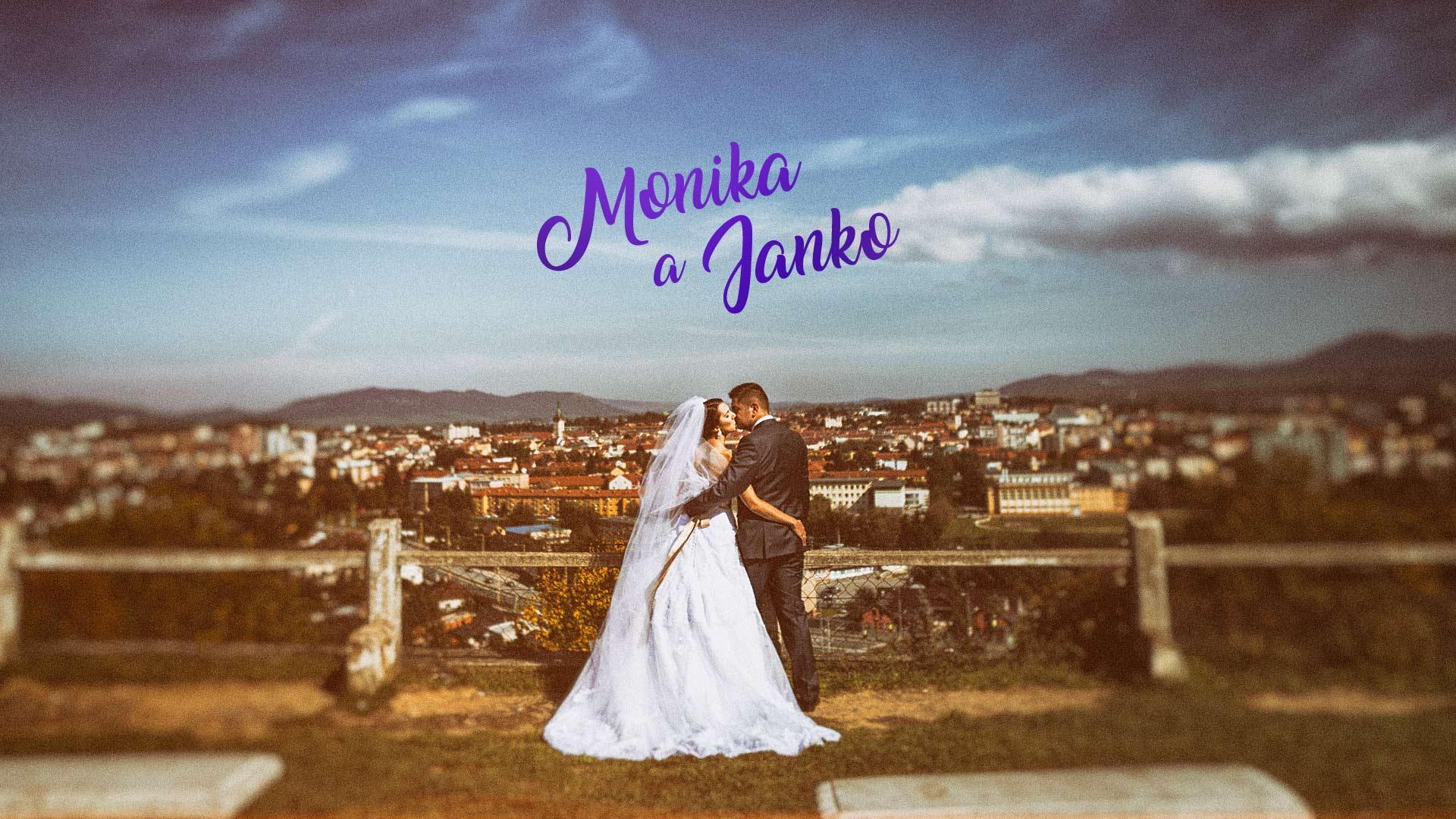 Monika a Janko Svadba